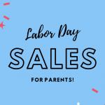 The Best Labor Day Sales for Parents 2021