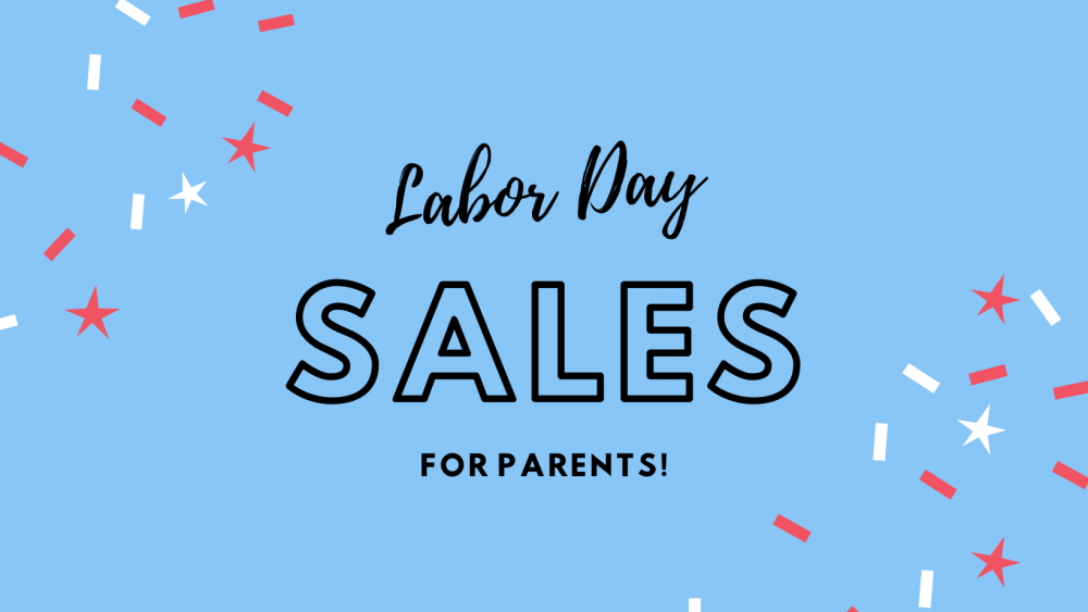 """Sign reading """"labor day sales for parents"""" with red, white and blue fireworks"""
